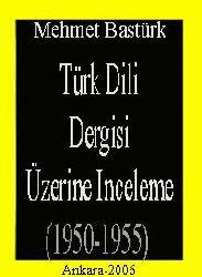 Türk Dili Dergisi Üzerine Inceleme-1950-1955