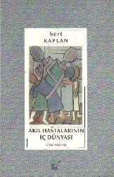 Ağıl Hastalarının İç Dünyası-Bert qaplan-1994-448s