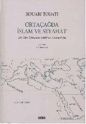 Ortaçağda Islam Ve Seyahet-Bir Alim Uğraşınınn Tarixi Ve Antropolojisi-Hourai Toutai-Ali Berktay-2001-270s