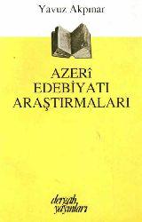Azeri Edebiyat Araşdırmalari - Yavuz Akpınar