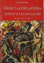 Sorokin-Bir Bunalım Çağında Toplum Felsefeleri-Çev-Mete Tuncay-1968-424s