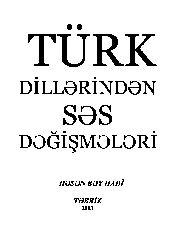 Tebriz-2003-Türk Dillerinden Ses Değişmeleri -Bey Hadi