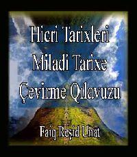 Hicri Tarixleri Miladi Tarixe Çevirme Kılavuzu - Faiq Reşit Unat