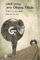 Şarki Okuma Kitabı-Bülend Somay-2009-151s