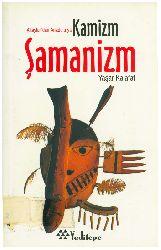 Altaylardan Anadoluya Kamizm-şamanizm-Yaşar Kalafat-2004-158s