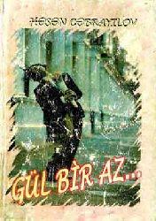 Gül Biraz - Həsən Cabrayılov