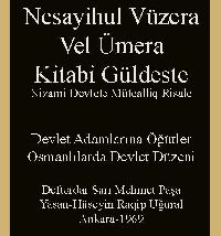 Nesayihul Vüzera Vel Ümera - Devlet Adamlarına Öğütler -Defterdar Sarı Mehmet Paşa - Hüseyin Ragip Uğural