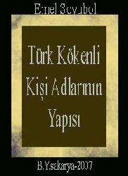 Türk Kökenli Kişi Adlarının Yapısı