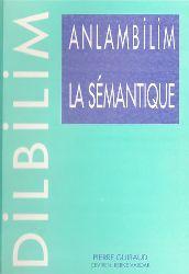 Anlambilim-Semantik-Pierre Guiraud-Berke Vardar-1999-143s