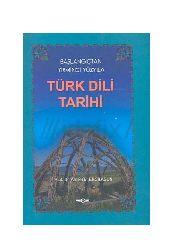Başlanqıcdan Yirminci Yüzyıla Türk Dili Tarixi-Ahmed Bican Ercilasun-2004-477s