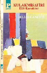 Qulaq Misafiri Elli Karakter-Elias Canetti-Şemsa Yeğin-1994-217s