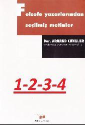 Felsefe Yazarlarından Seçilmiş Metinler-1-2-3-4-Armand Cuvillier-Çev-Mehmet Muqadder Yaquboğlu-1995-254s