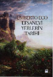 Efsanevi Yerlerin Tarixi-Umberto Eco-Kemal Atakay-2008-485s