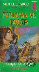 Pardayan Ve Fausta-03-Pardayanlar Serisi-Michel Zevaco-Cemil Cahid Cem-1973-423s