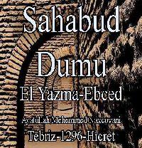 سحاب الدموع - محمد نخجوواني - اَل يازما - SAHABUD DUMU - Ayatullah Mehemmed Naxçıvani - El Yazma-Ebced - Tebriz-1296-Hicret