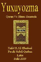 Yuxuyozma Quran Ve Sünne Esasında