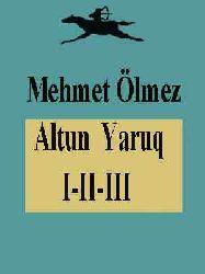 Altun Yaruq I-II-III