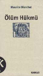 Ölüm Hükmü-Maurice Blanchot-Arzu Dalqıc Aydın-Berna Qilincer-1999-114s
