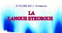 La Langue Etrusgue