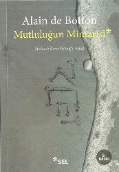 Mutluluğun Mimarisi-Alain De Botton-Banu Telluoğlu Altuğ-2006-310s