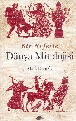 Bir Nefesde Dünya Mitolojisi-Mark Daniels –Çev-Pınar Üstel-2014-226s