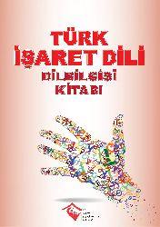 Türk Işaret Dili- Dilbilgisi Kitabi-Iclal Şan-2015-375s