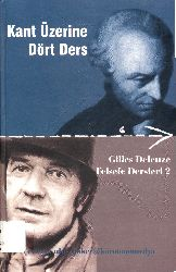 Felsefe Dersleri-2-Kant Üzerine Dört Ders-Gilles Deleuze-Ulus Baker-2000-112s