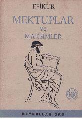 Epikur -Mektublar Ve Maksimler-Xeyrullah Örs-1962-80
