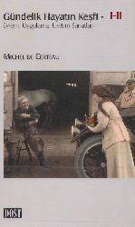 Gündelik Hayatın Keşfi-I-2-Eylem-Uyqulama-Üretim Sanatları- Qonut-Mutfaq Işleri-Michel De Certeau-Lale Arslan Özcan-2009-640s