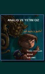 Analiq Və Yetim Qız