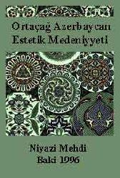Ortaçağ Azerbaycan Estetik Medeniyyeti