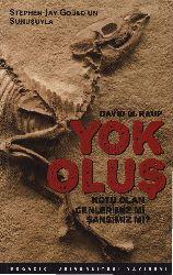 Yok Oluş-David M.Raup-Nivart Daşçı-1991-198s