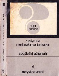 100 Soruda-Türkiyede Mezhebler Ve Teriqetler-Abdulbaqi Gölpınarlı-1969-305s