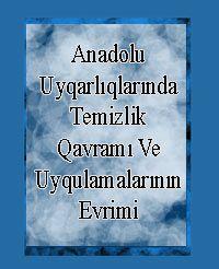 Anadolu Uyqarlıqlarında Temizlik Qavramı Ve Uyqulamalarının Evrimi
