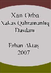 Xan Orba-Xakas Qahramanlıq Dasdanı