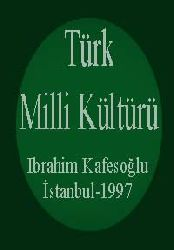 TÜRK MILLI KÜLTÜRÜ-Ibrahim Kafesoğlu-İstanbul-1997-تورک میللی کولتورو