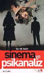 Sinema Ve Psikanaliz-Burak Bakır-2008-182s