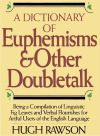 Dictionary Euphemisms And Doublettalk-2002-324s