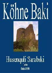 255-Köhne Baki  Husenquli Sarabski Latin Baki-1938