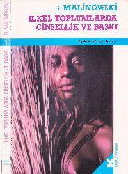 İlkel Toplumlarda Cinsellik ve Basqı-B.Malinowski-çev-hüseyin portaqal-1989-200