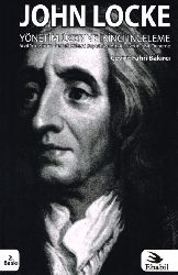 Yönetim Üzerine İkinci İnceleme-Sivil Yönetim Gerçek Kökeni Boyutu Ve Amacı Üzerine Bir Deneme-John Locke-Çev-Fahri Bakırçı-2004-161s