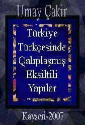 Türkiye Türkcesinde Qalıplaşmış Eksiltili Yapılar