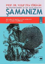 Müslümanlıqdan Evvel Türk Dinleri-Şamanizm-Şamanizm Başqa Dinler Ve Alevilik Üzre Etgileri-Yusuf Ziya Yörükan-2014-185s