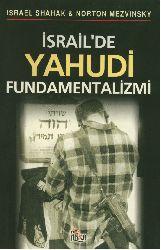 Israilde Yehudi Fundamentalizmi-Israel Shahak-Norton Mezvinsky Ahmed Emin Dağ 1999 280s