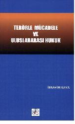 Terörle Mucadile Ve Uluslararası Huquq-Ibrahim Qaya- 2005-272s