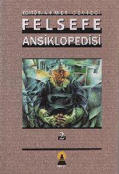 2-Felsefe Ansiklopedisi-2-Ahmed Cevizçi-2003-992s