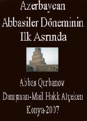 Abbasiler Döneminin Ilk Asrında Azerbaycan