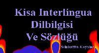 Kisa Interlingua Dilbilgisi Ve Sözlüğü