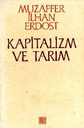 Kapitalizm ve Tarim Müzeffer ilxan Erdost 1988 208s