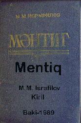 Məntiq - M.M. Israfilov - Baki - 1987 - Kiril - 335s